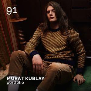 MURAT KUBLAY. GlamourAffair Vision 06, Novembre Dicembre 2019. Magazine di fotografia, arte e design di Glamouraffair.com